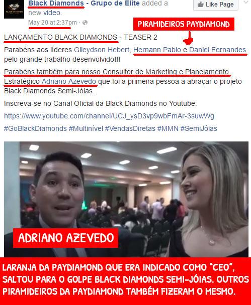 Adriano Azevedo ex-CEO PayDiamond na fraude brasileira Black Diamonds. (copiado de: tenhodividas.com)