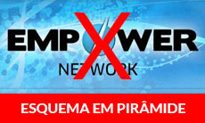 Fraude Empower Network