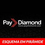 PayDiamond é uma Fraude? Esquema em Pirâmide?
